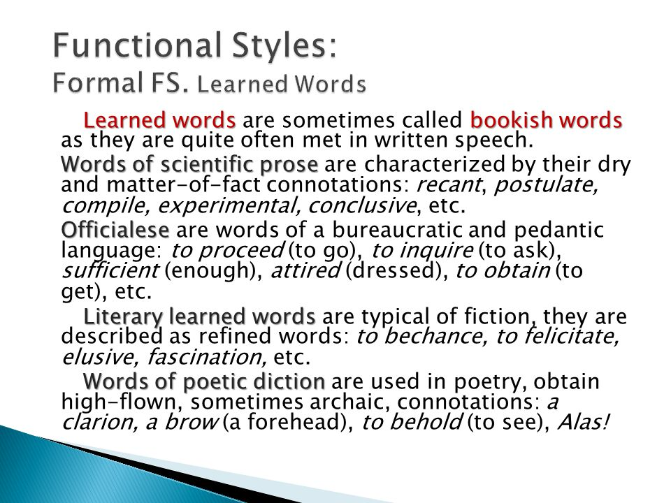 functional styles of speech Lecture 15 functional_styles(2) literary colloquial speech used by educated people in the course of ordinary conversation or when writing letters to.
