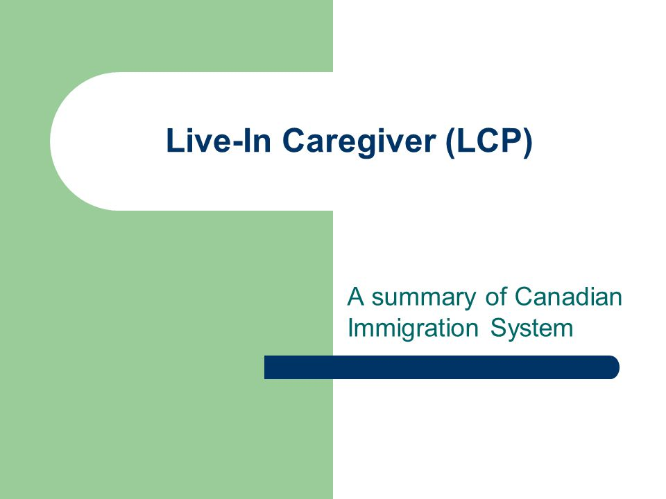 Live-In Caregiver (LCP)