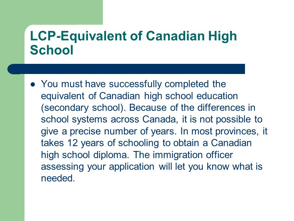 LCP-Equivalent of Canadian High School