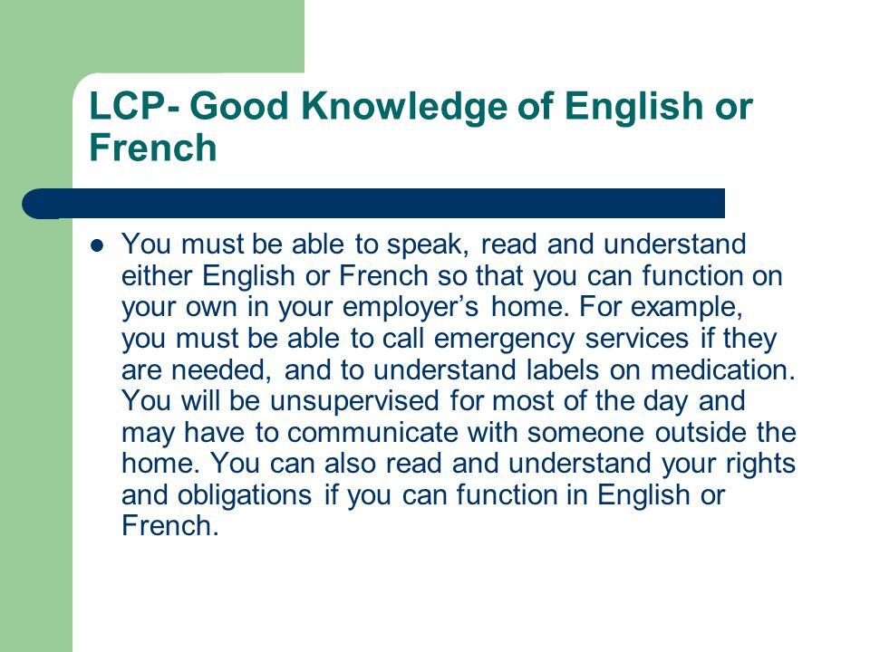 LCP- Good Knowledge of English or French