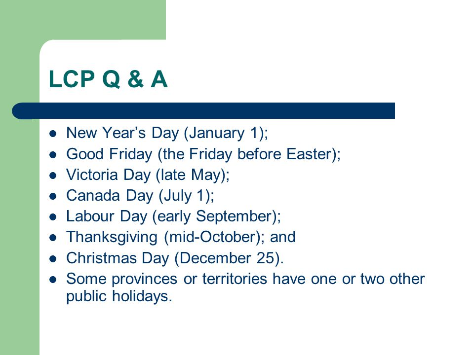 LCP Q & A New Year's Day (January 1);