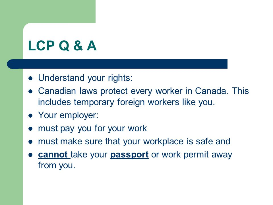 LCP Q & A Understand your rights: