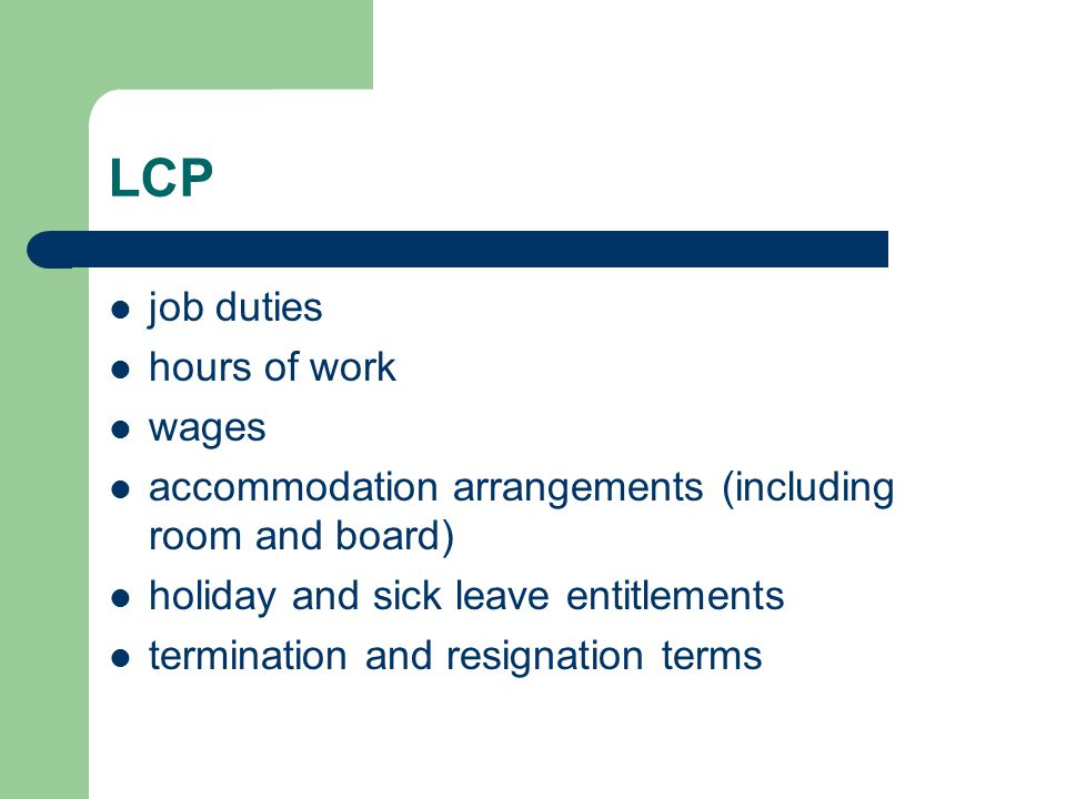 LCP job duties hours of work wages