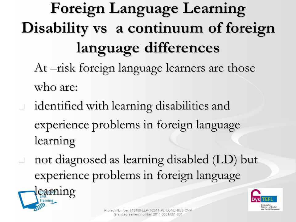 Foreign Language Learning Disability vs a continuum of foreign language differences