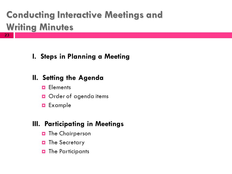 Conducting Interactive Meetings And Writing Minutes  Agenda Meeting Example