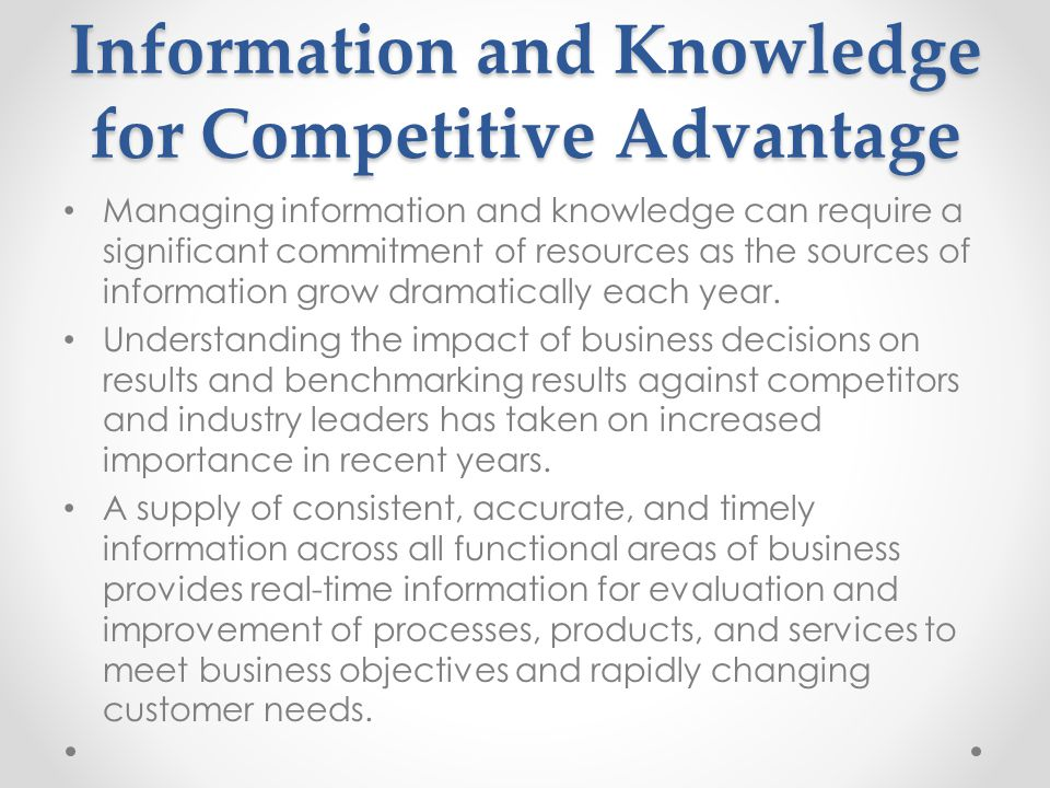 Information and Knowledge for Competitive Advantage