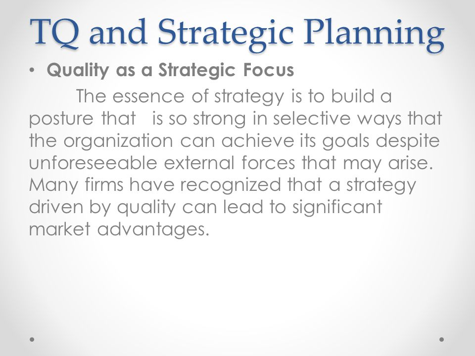 TQ and Strategic Planning