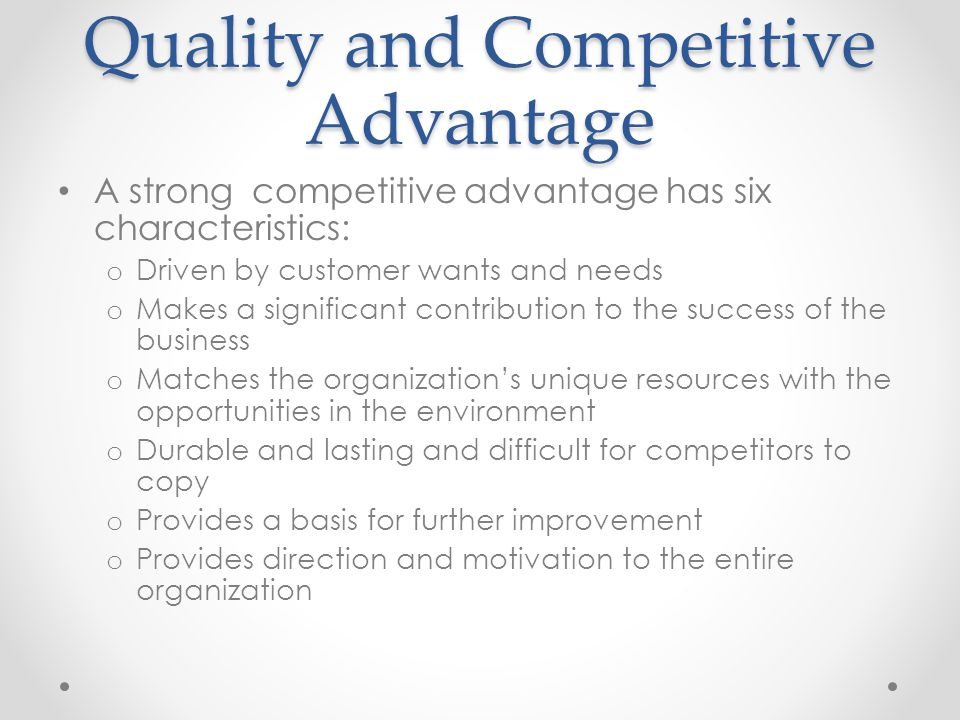 Quality and Competitive Advantage