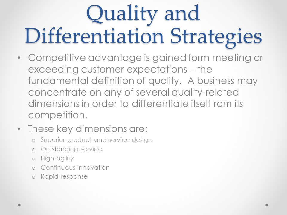 Quality and Differentiation Strategies