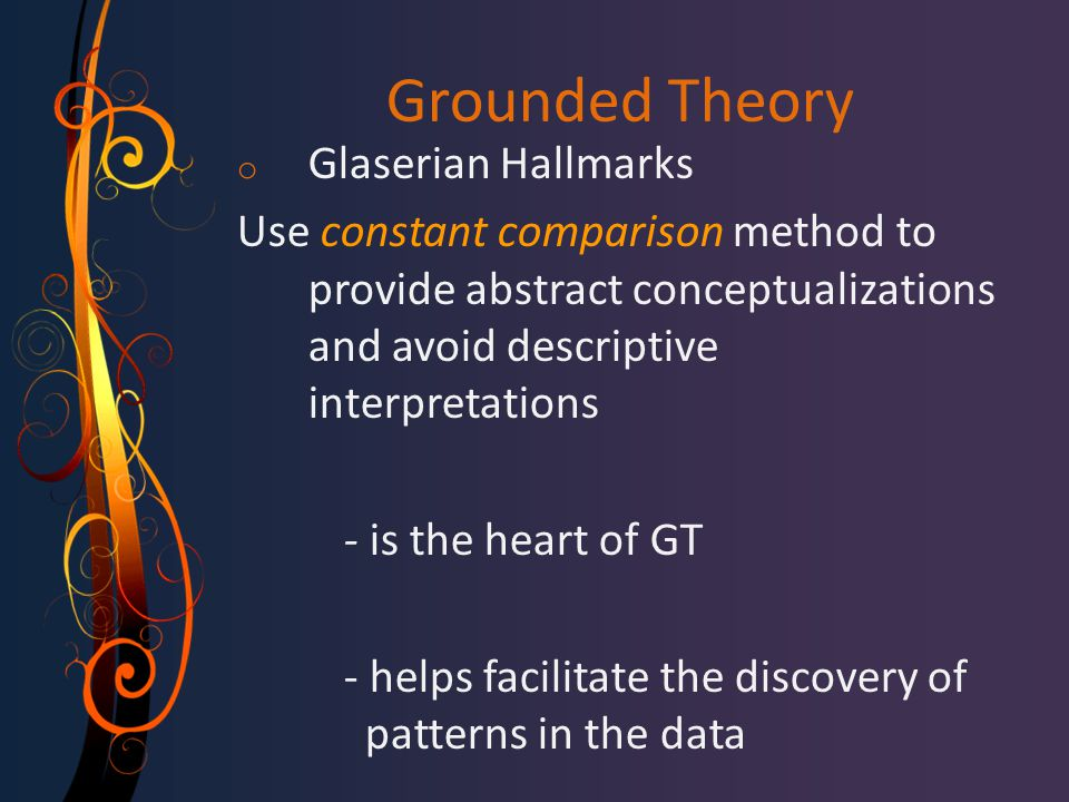 Grounded Theory Glaserian Hallmarks