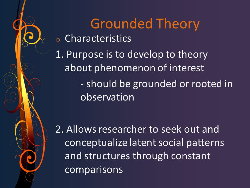 Grounded Theory Characteristics