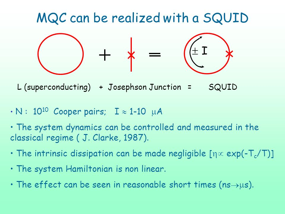 MQC can be realized with a SQUID