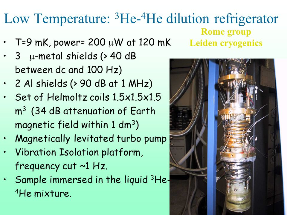 Low Temperature: 3He-4He dilution refrigerator
