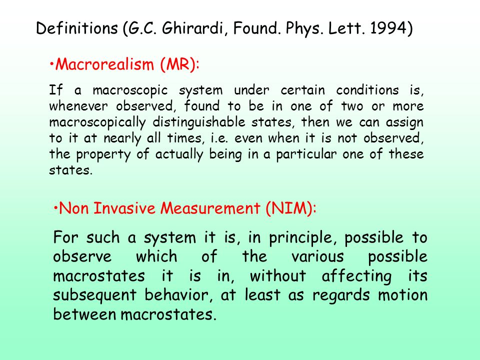 Definitions (G.C. Ghirardi, Found. Phys. Lett. 1994)