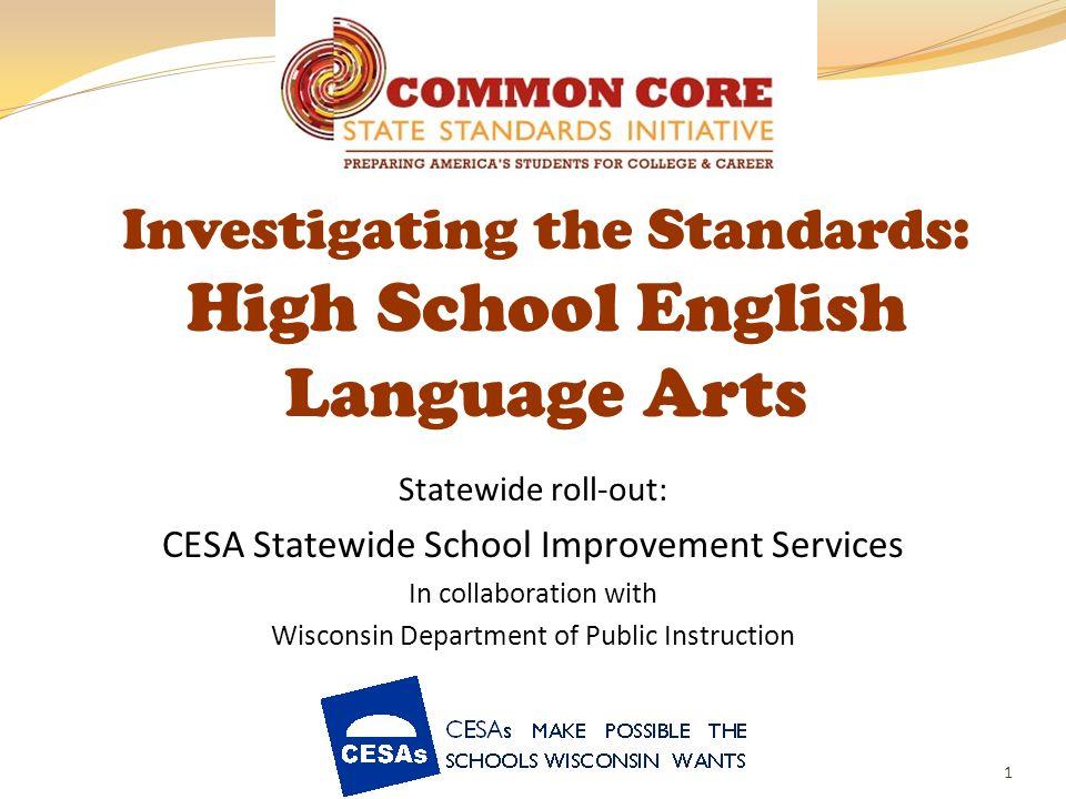 Investigating the Standards: High School English Language Arts