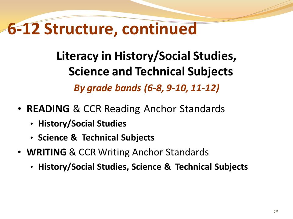Literacy in History/Social Studies, Science and Technical Subjects