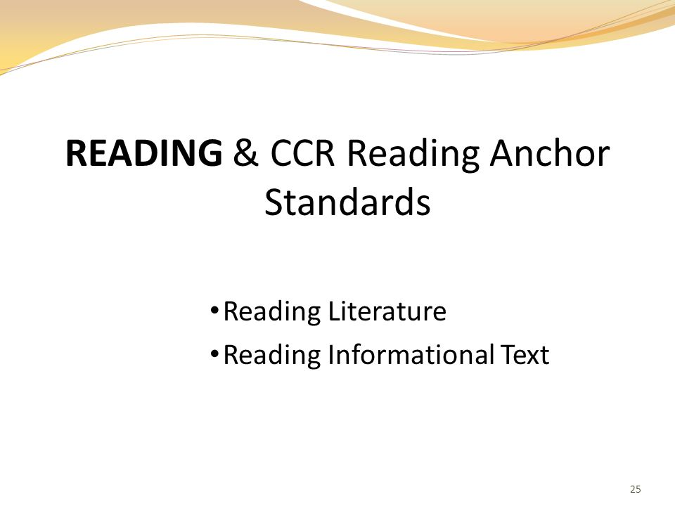 READING & CCR Reading Anchor Standards