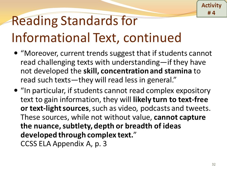 Reading Standards for Informational Text, continued