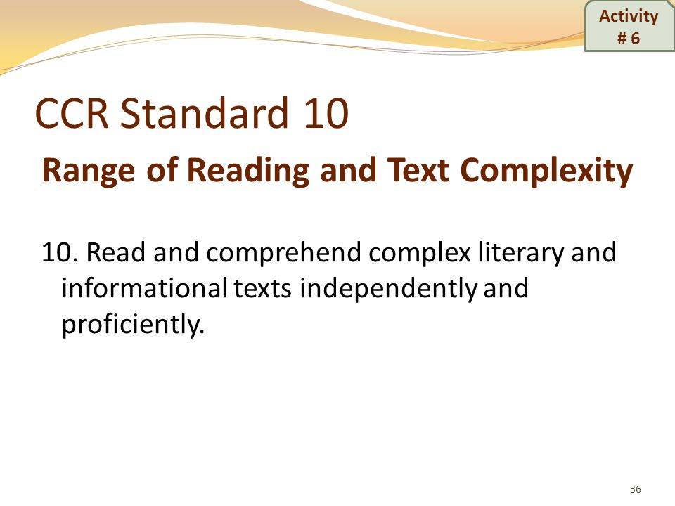 Range of Reading and Text Complexity