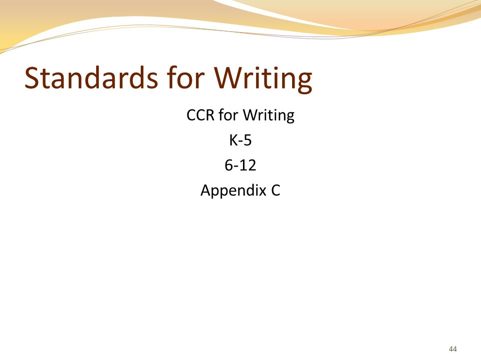CCR for Writing K-5 6-12 Appendix C