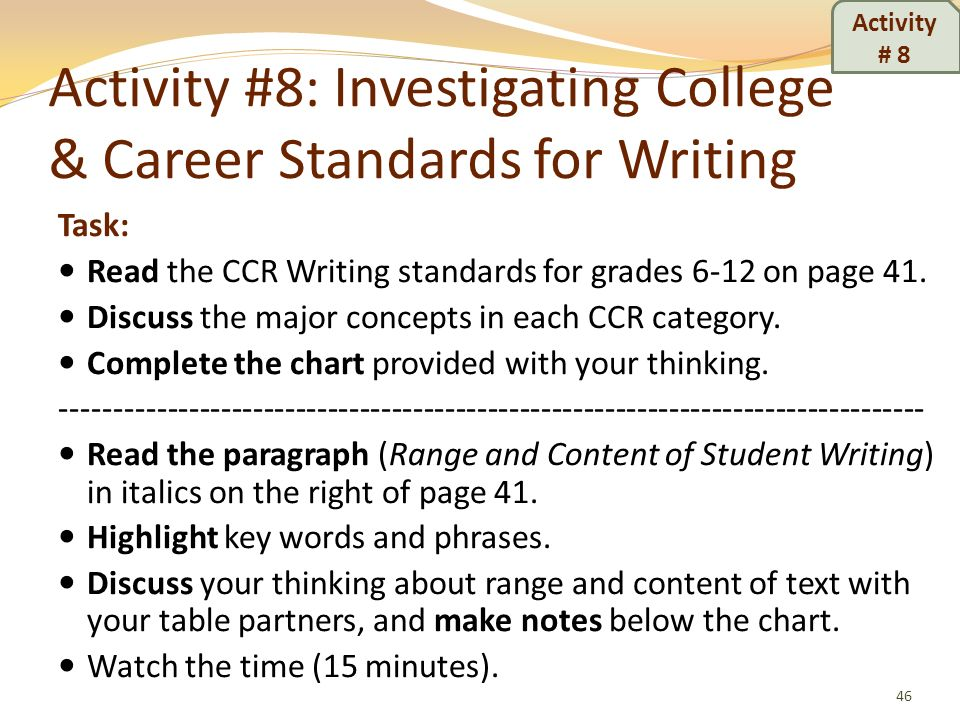 Activity #8: Investigating College & Career Standards for Writing