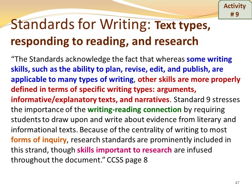 Standards for Writing: Text types, responding to reading, and research