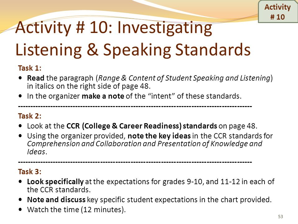 Activity # 10: Investigating Listening & Speaking Standards