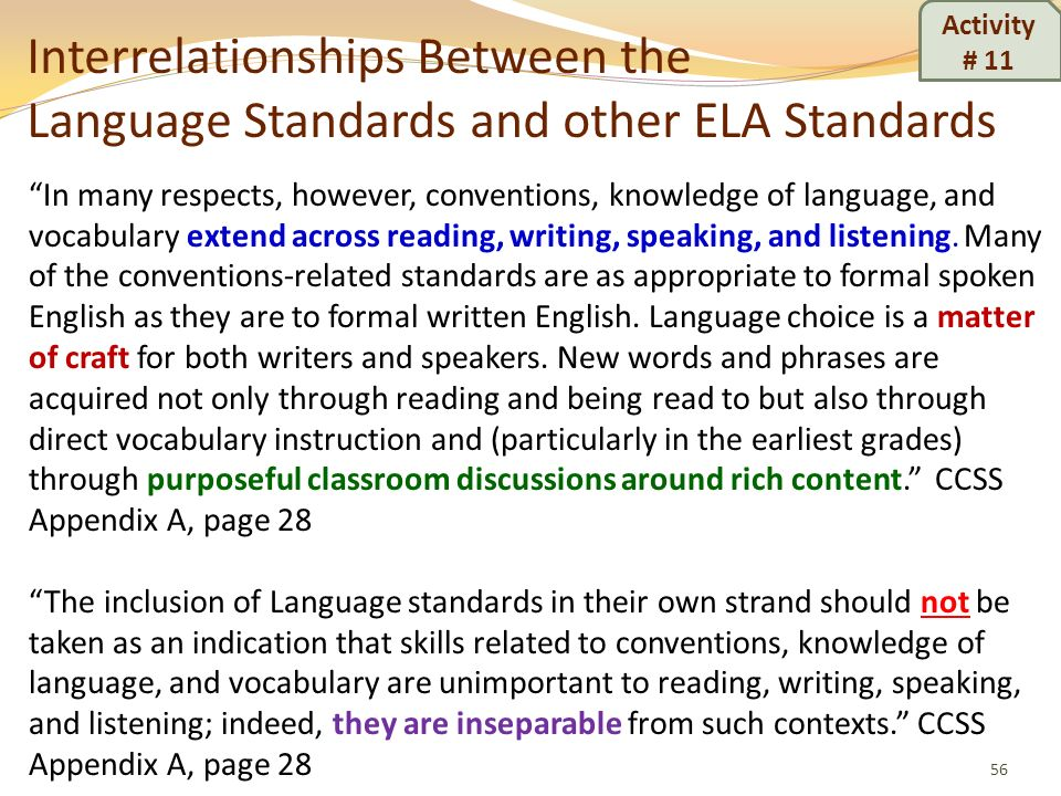 Activity # 11 Interrelationships Between the Language Standards and other ELA Standards.