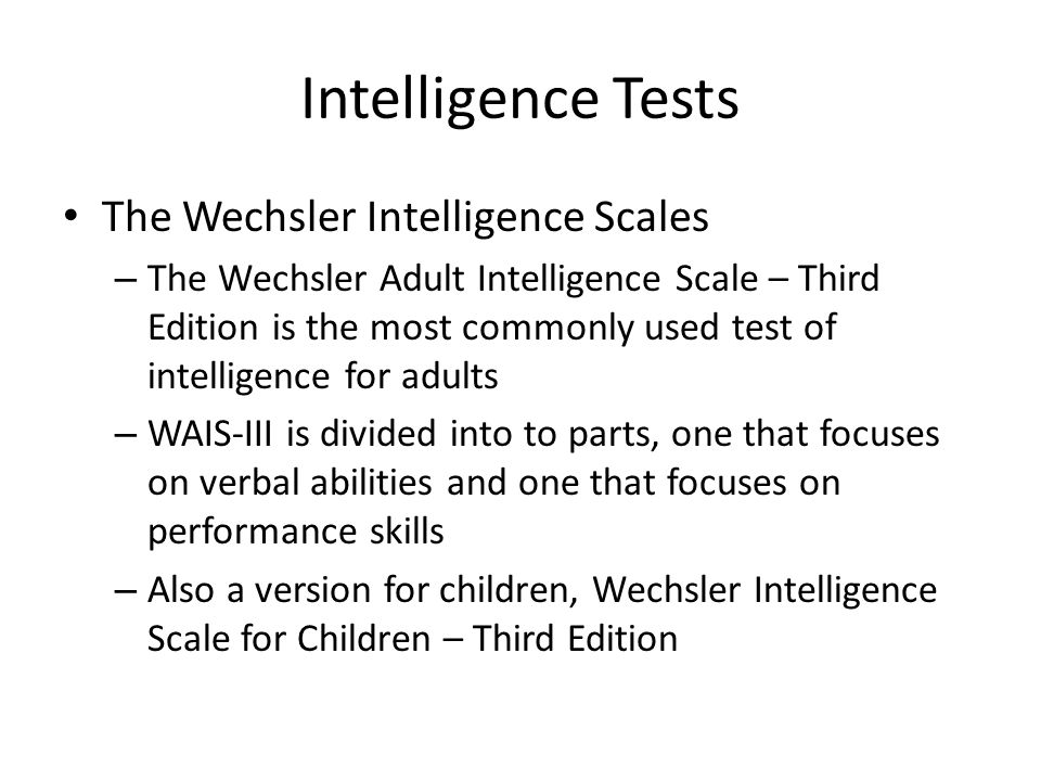 the wechsler intelligence scales The structural validity of the wechsler intelligence scale for children –  most  often with the wechsler scales of intelligence (suzuki & valencia, 1997), as they .