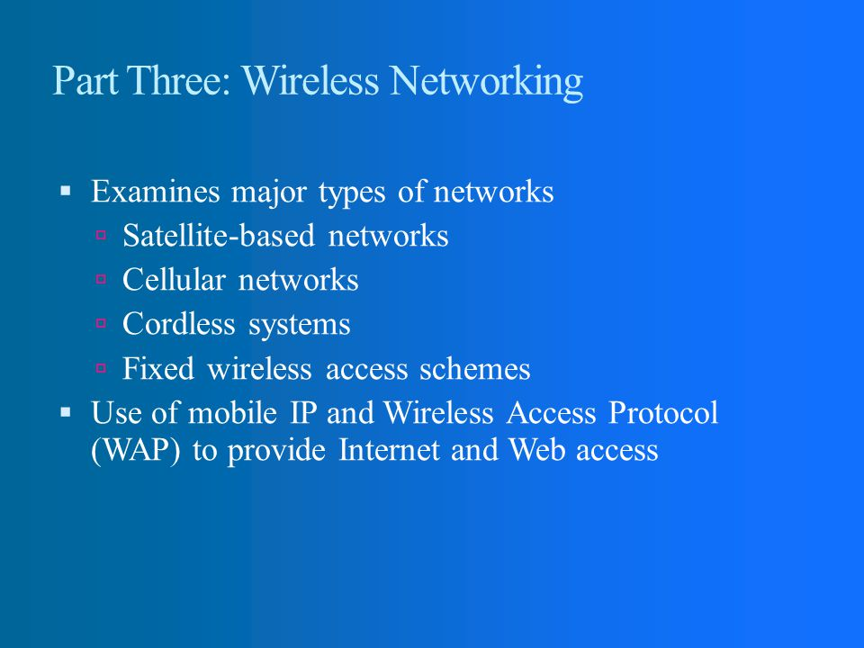 Part Three: Wireless Networking