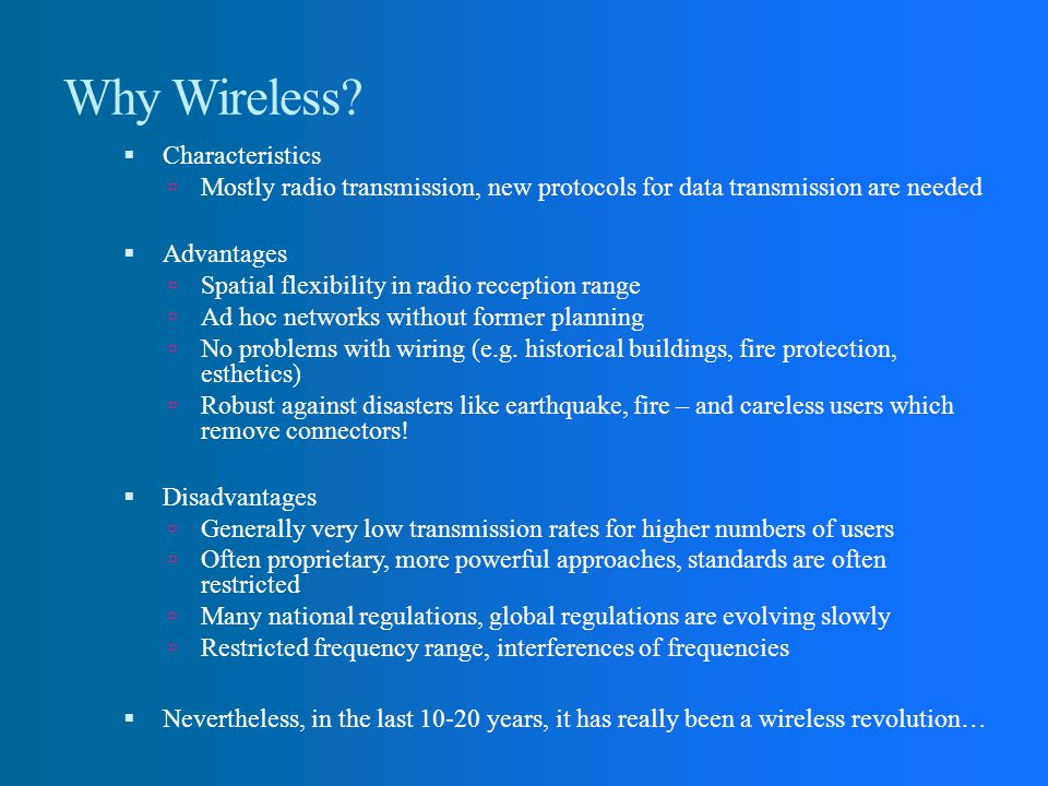 Why Wireless Characteristics