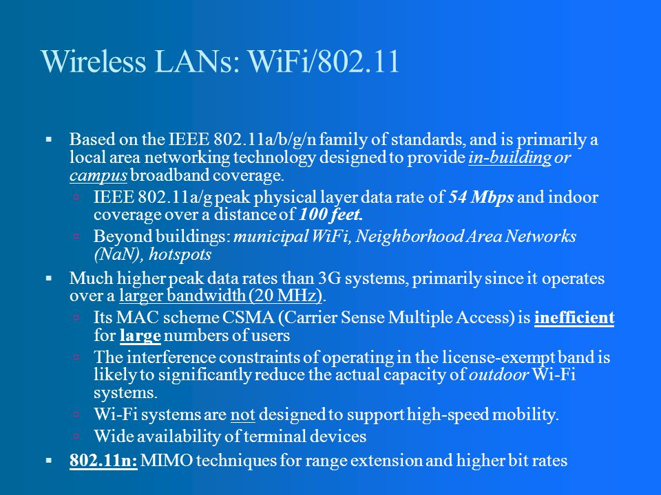 Wireless LANs: WiFi/802.11