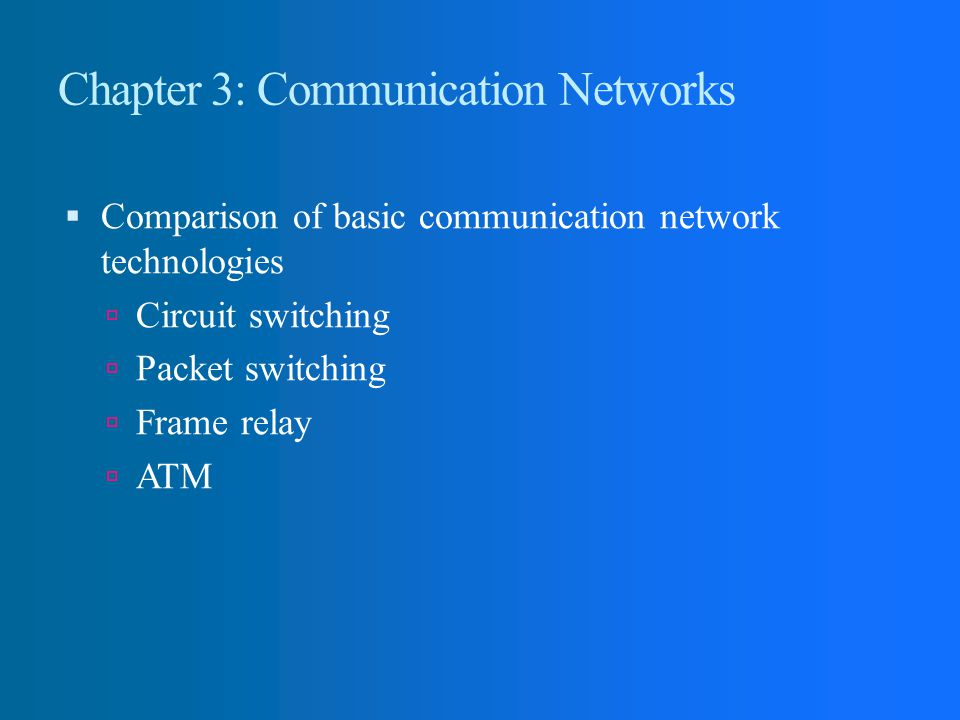 Chapter 3: Communication Networks