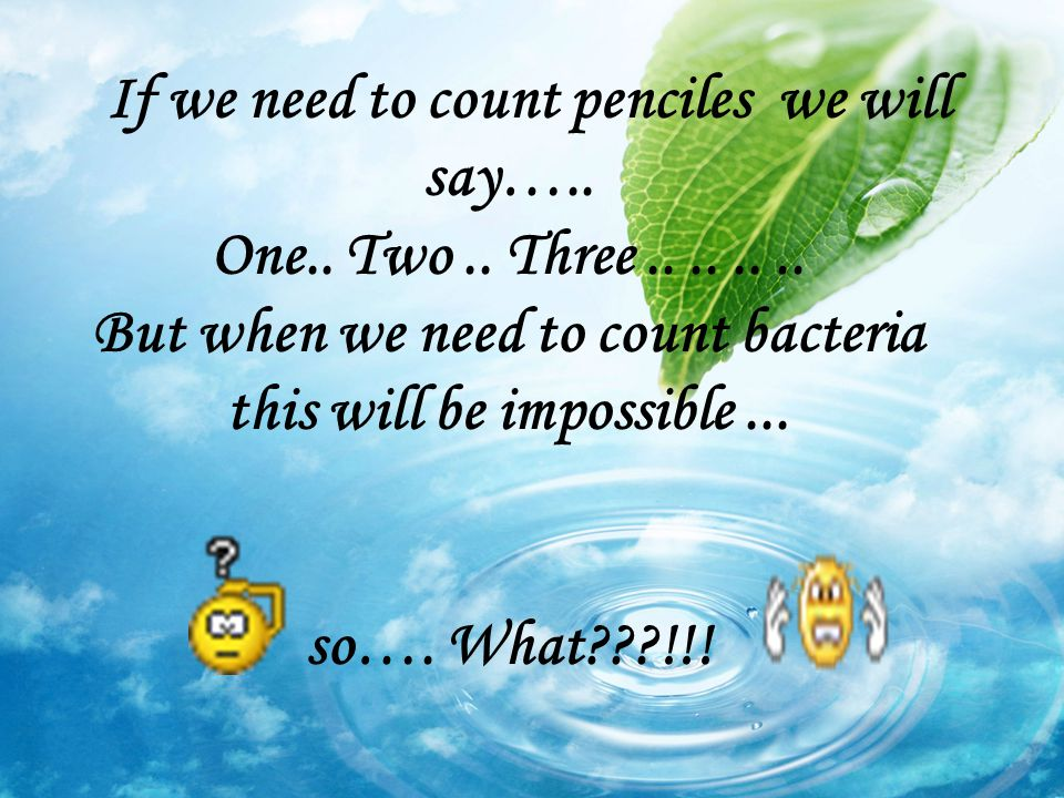 If we need to count penciles we will say…. One. Two. Three