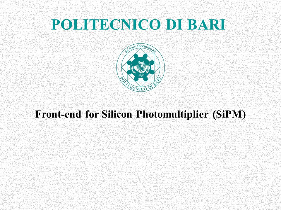 Front-end for Silicon Photomultiplier (SiPM)