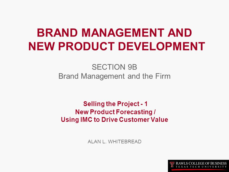 Brand management and new product development section 9a for Product development firms