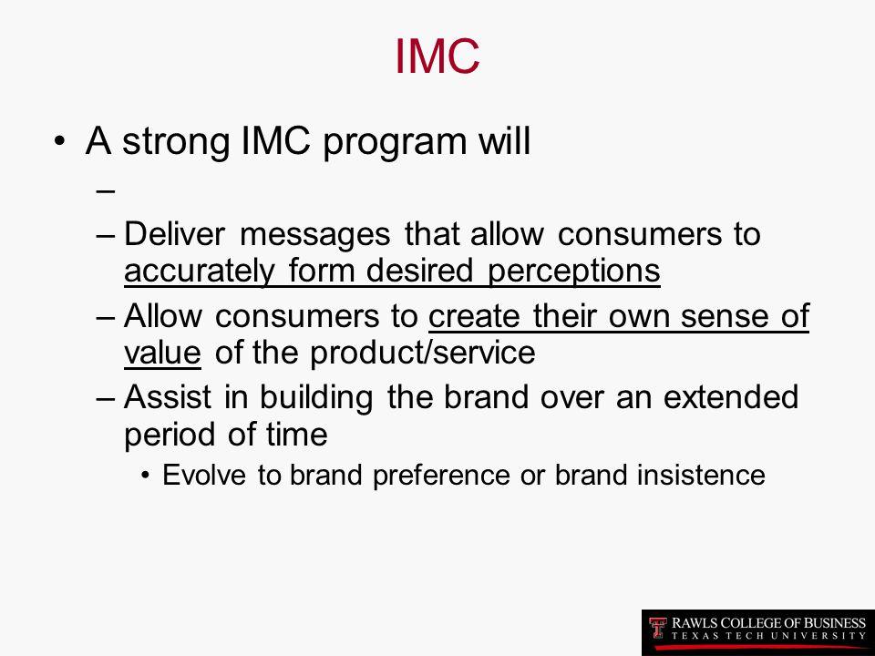 IMC A strong IMC program will