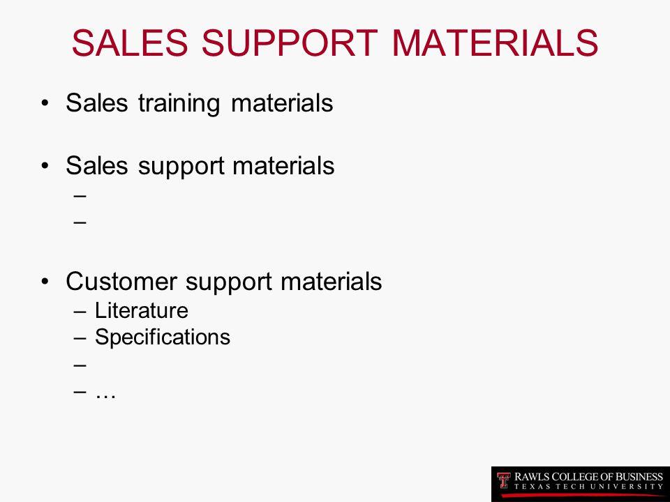 SALES SUPPORT MATERIALS