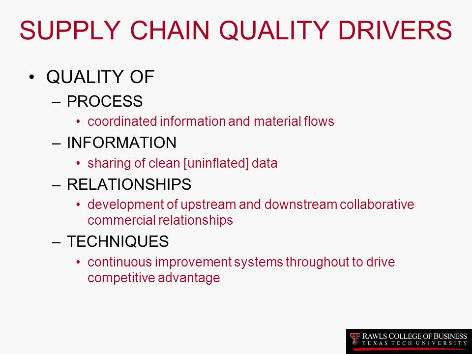 SUPPLY CHAIN QUALITY DRIVERS