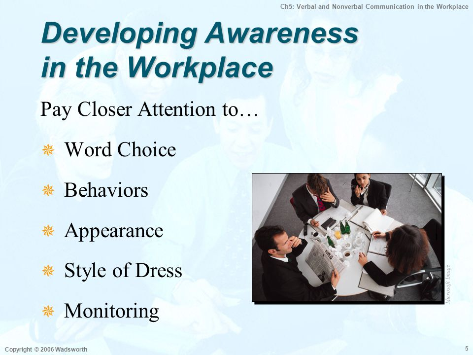 verbal and nonverbal communication in workplace The vietnamese people often rely on nonverbal communication more than verbal communication in their culture the vietnamese believe that verbal communication can cause more harm than good.