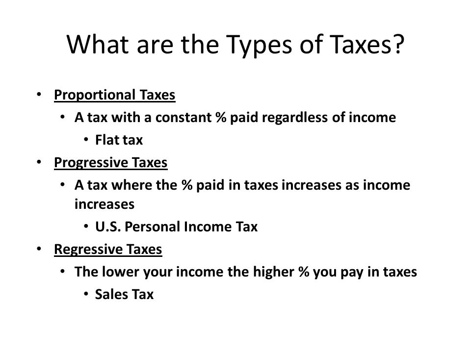 What are the Types of Taxes