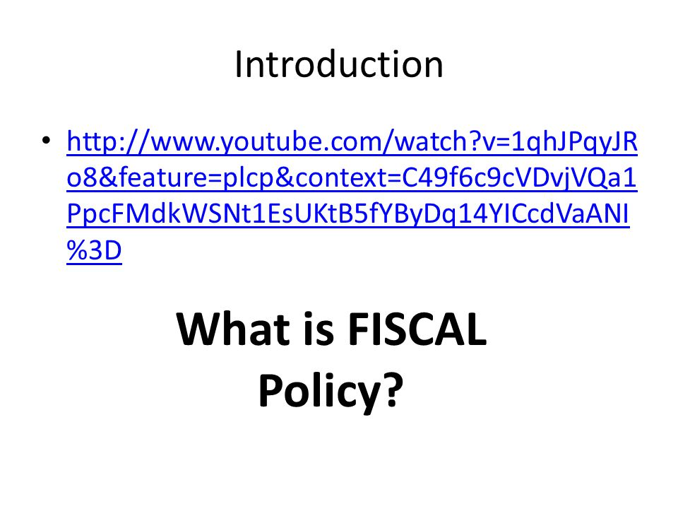 What is FISCAL Policy Introduction