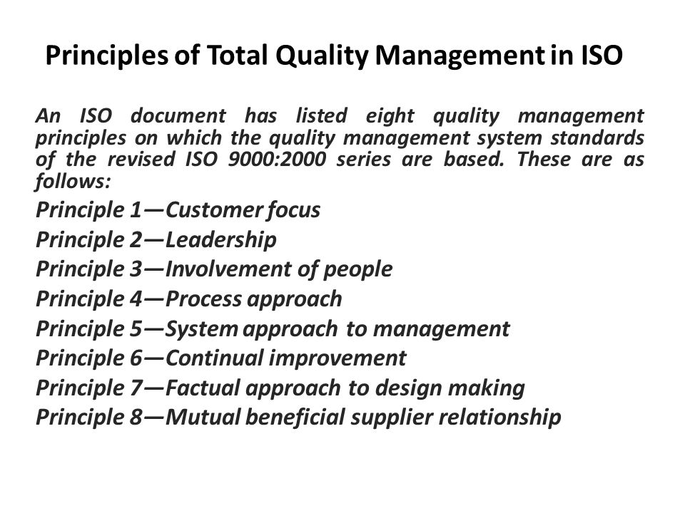 7 important principles of total quality management Guest post from quin harris total quality management (tqm) is an approach that organizations use to improve their internal processes and increase customer satisfaction when it is properly implemented, this style of management can lead to decreased costs related to corrective or preventative maintenance, better overall performance, and an.