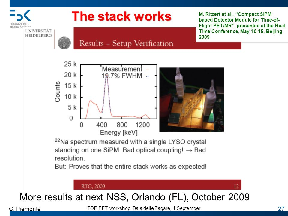 The stack works More results at next NSS, Orlando (FL), October 2009