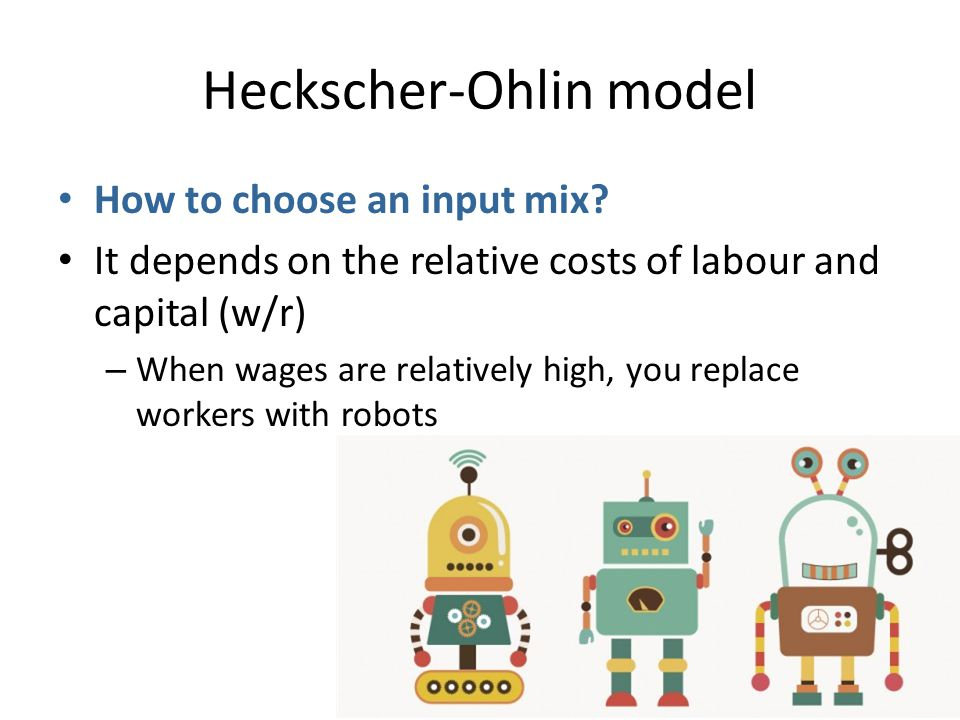 heckscher ohlin model Advertisements: the heckscher-ohlin (h-o model) is a general equilibrium mathematical model of international trade, developed by ell heckscher and bertil ohlin at the stockholm school of.