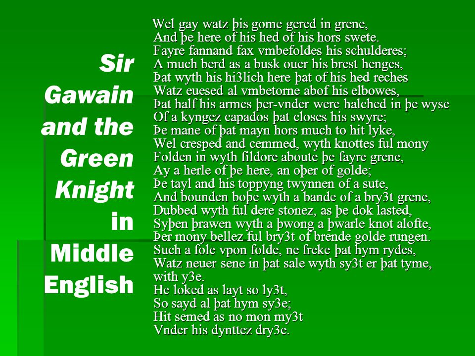 review of sir gawain and the green knight There is plenty of battling with lances and swords, but no knight is seriously hurt  sir gawain does cut off the green knight's head, but the knight.