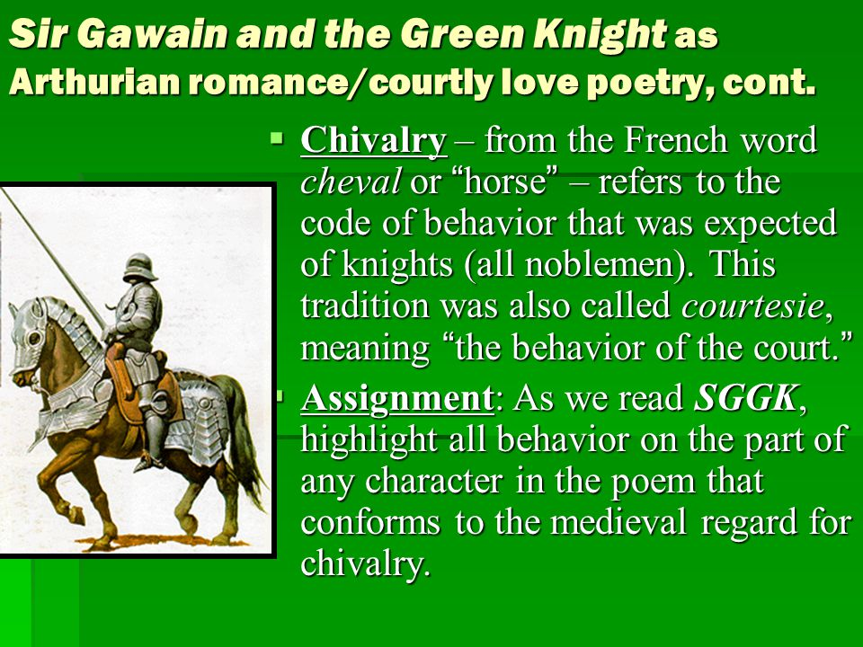 Chivalry in sir gawain and the green   Research paper Example