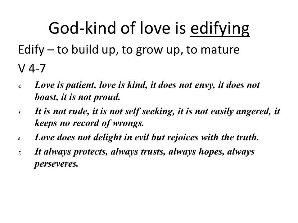 God-kind of love is edifying