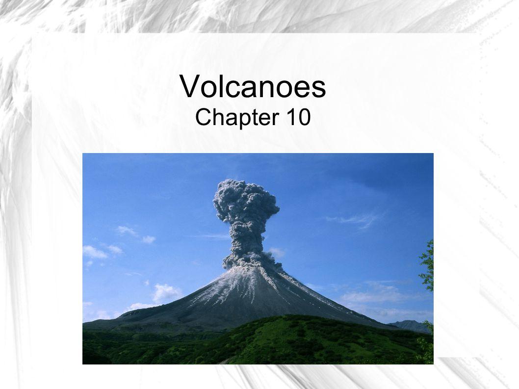Volcanoes Chapter 10
