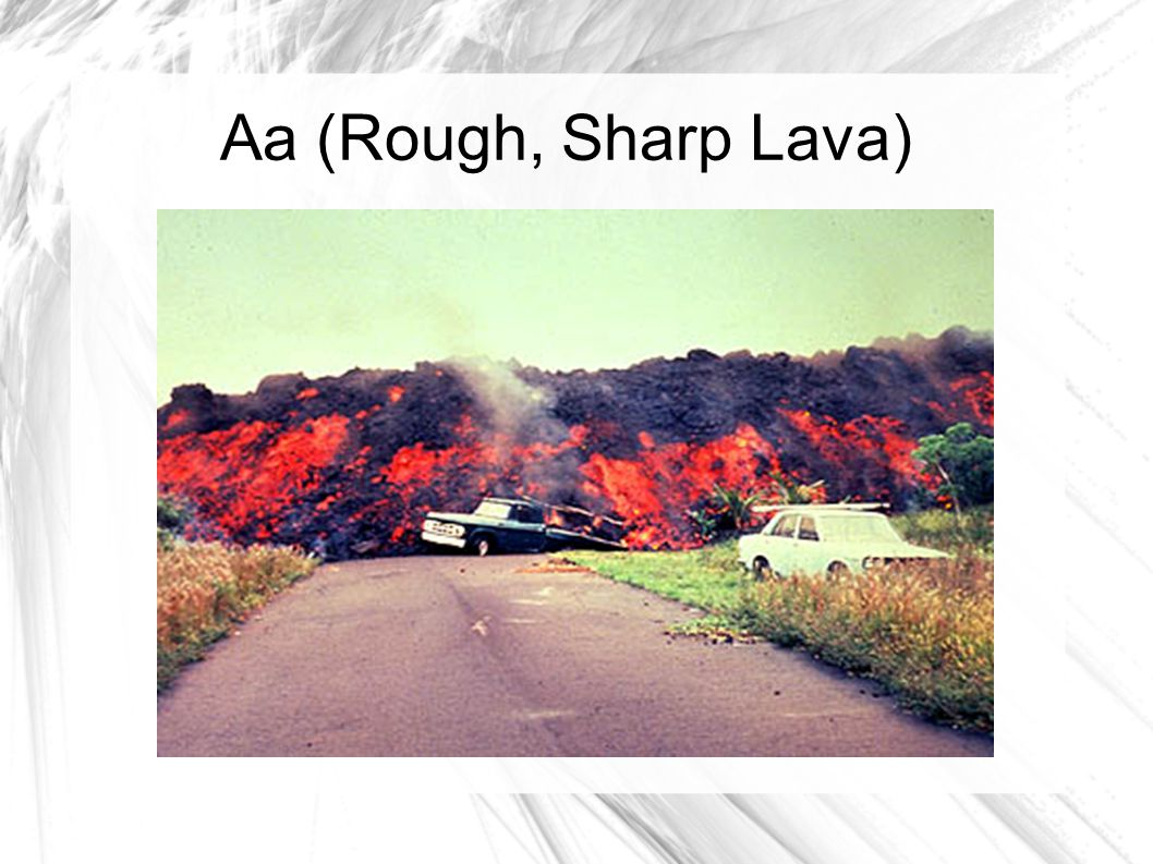Aa (Rough, Sharp Lava)